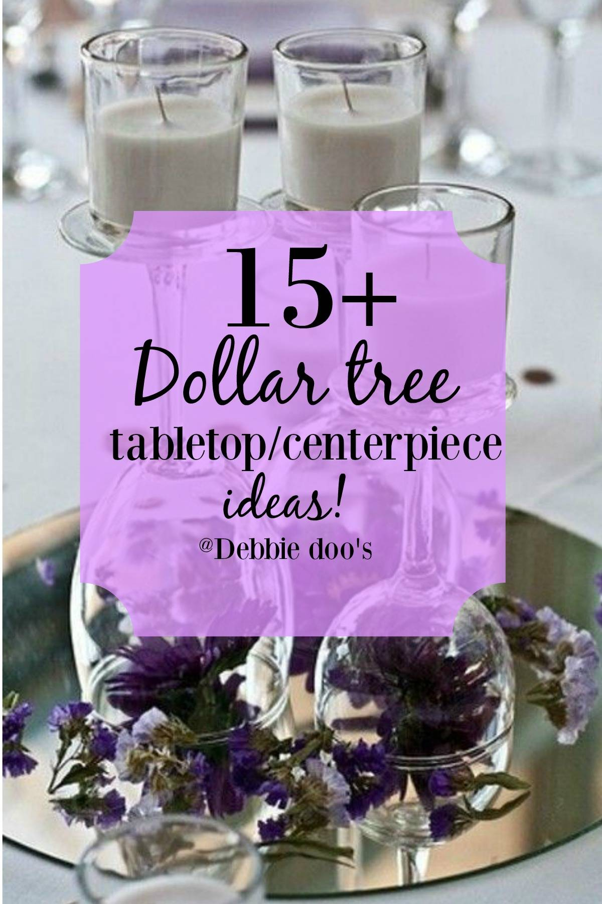 15 Dollar Tree Tabletop Ideas