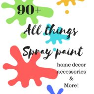 All things spray paint home decor projects