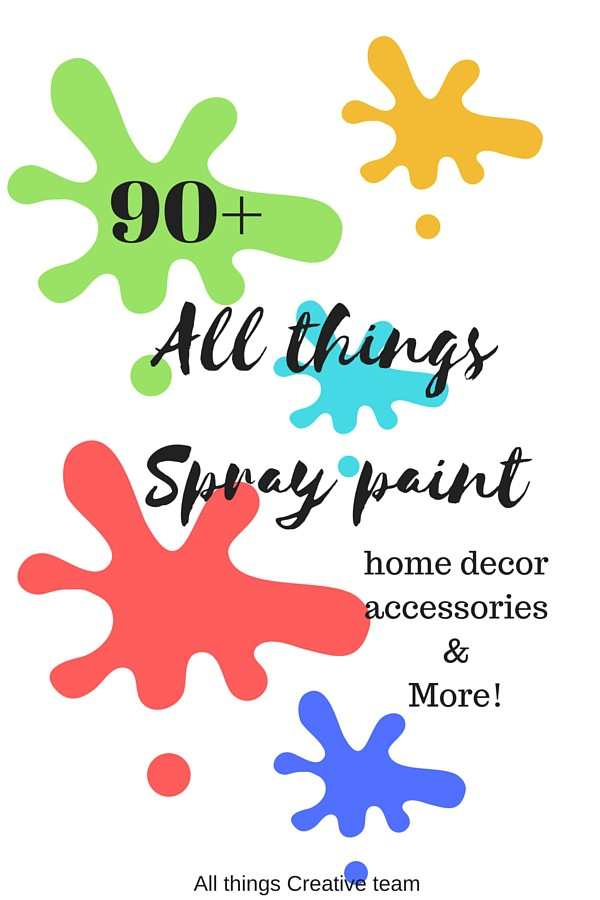 90+spray paint home decor and accessory projects. You won't believe some of the fabulous makeovers with spray paint.