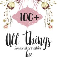 100+ Seasonal printables