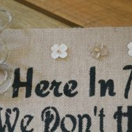 How to make your own burlap canvas art work