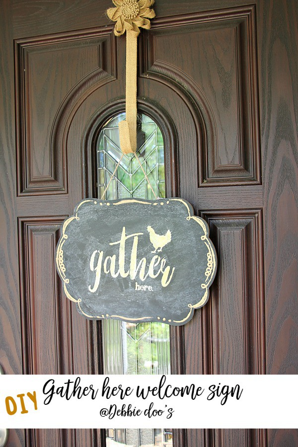 Gather here stencil on chalkboard welcome sign