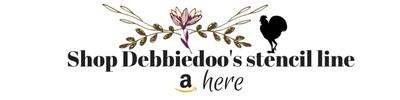 Shop Debbiedoo' stencil line