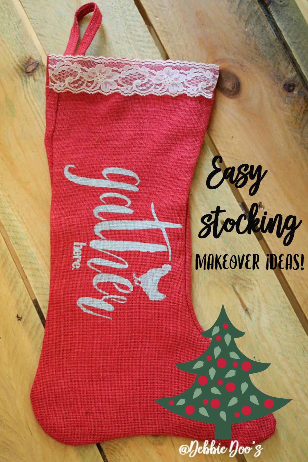Christmas stocking decoration ideas - Easy Christmas Stocking Makeover Ideas