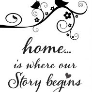 Home is where our story begins stencil