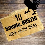 10 Simple Rustic Home Decor Ideas