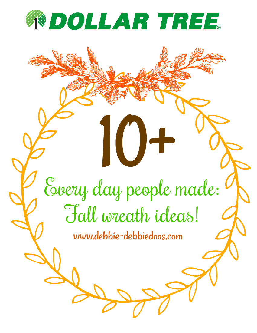 10 Dollar Tree Diy Fall Wreath Ideas Debbiedoos