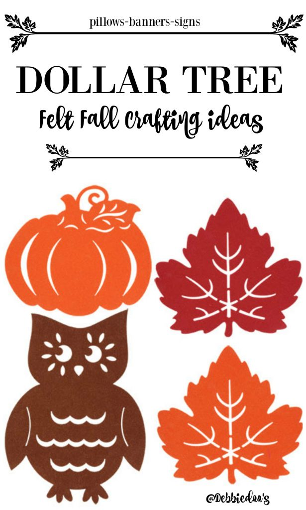 Dollar tree fall felt crafting and DIY ideas for the season