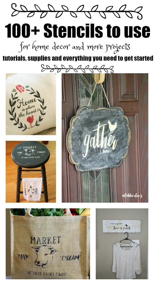 100+ Stencils to use for Home Decor including tutorials and supplies needed to get you started today