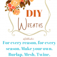 How to make your own custom wreaths