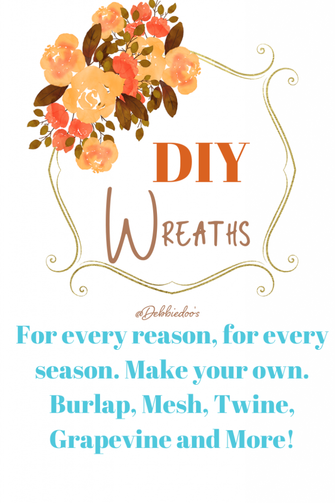 How to make your own wreath DIY,on Burlap, Mesh, Twig and Twine wreaths