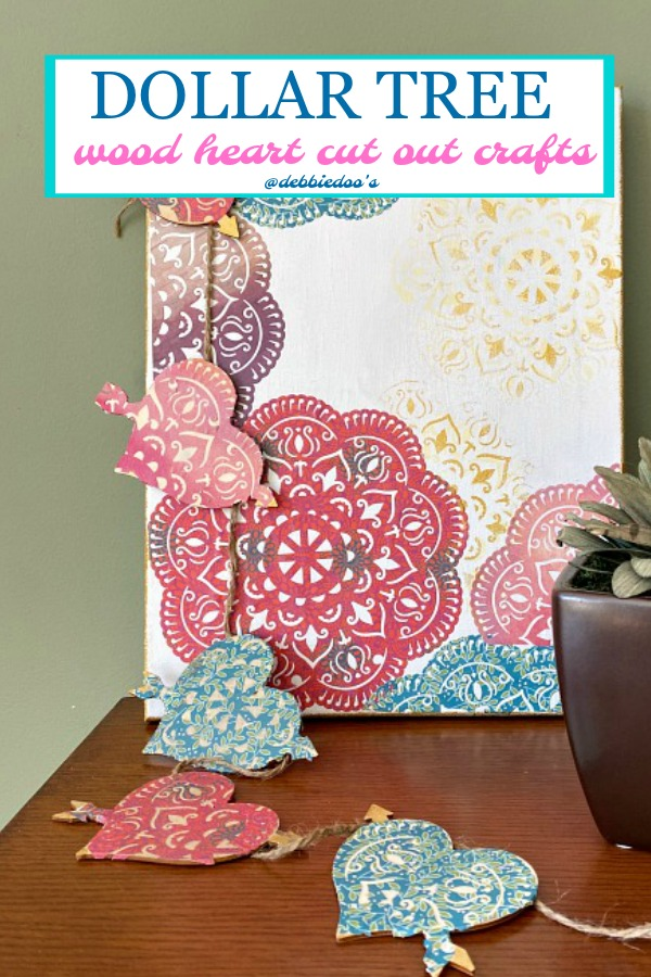 Dollar tree wood heart cut out crafts